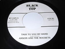 Anson And The Rockets: Talk To You By Hand / Walking Dr. Bill 45 - Blues R&B