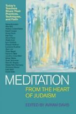 Meditation from the Heart of Judaism: Today's Teachers Share Their Practices, Te