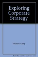 Exploring Corporate Strategy,Gerry Johnson, Kevan Scholes- 0132959240