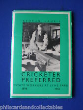 Cricketer Preferred - Estate Workers At Lyme Park 1898 - 1946 by Kedrun Laurie