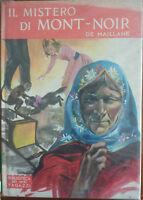 Il mistero di Mont-Noir - Arlette de Maillane - Salani ,1962 - A