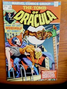Tomb of Dracula #18 Marv Wolfman, Gil Kane, Werewolf By Night, Blade, Topaz, NM