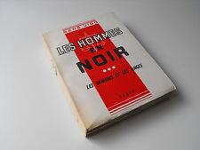 Les hommes en noir, Les démons et les anges, Tome III  René Vigo 1954  Livre