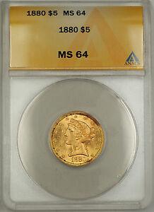 1880 Liberty Head Half Eagle $5 Gold Coin ANACS MS-64