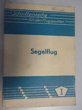 Schriftreihe für den Flugsportler ~Segelflug~ Theoretische Grundkenntnisse