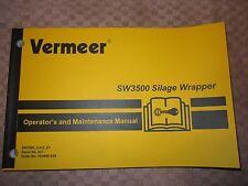 VERMEER SW3500 SILAGE WRAPPER OPERATORS & MAINTENANCE MANUAL