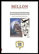 CATALOGUE VENTE ENCHERES  ART CONTEMPORAIN & BD     MILLON     PARIS    08/12/13