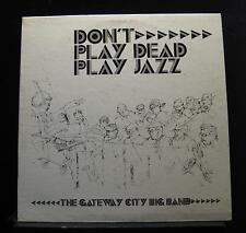 The Gateway City Big Band - Don't Play Dead Play Jazz LP VG+ TS80-539 Record