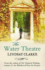 The Water Theatre by Lindsay Clarke (Paperback) New Book