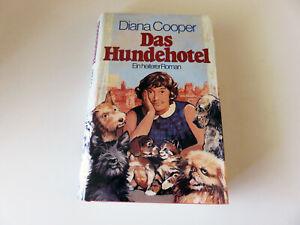 Das Hundehotel von Diana Cooper