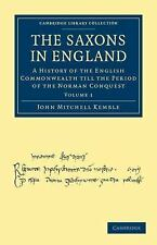 The Saxons in England : A History of the English Commonwealth till the Period...