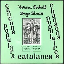 TERESA REBULL / SERGE LLADO - Chansons populaires Catalanes - LP