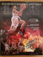 2012 IHSA Boys State Finals Basketball Program Class A & AA Boys Woodlawn, IL