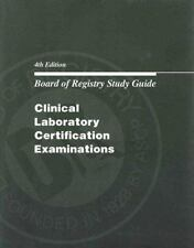 Board of Registry Study Guide for Clinical Laboratory Certification Examinations