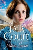 Nettie's Secret: A heart-warming spring novel  by Dilly Court New Paperback Book