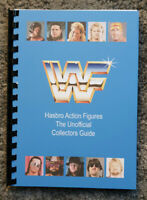 100% Unofficial Hasbro WWF/WWE Action Figure Collectors Guide Book