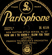 FRANKIE TRUMBAUER ORCH. How am I to know?/ LOUIS ARMSTRONG St. Louis Blues X2789