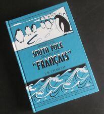"Towards the South Pole Aboard the ""Francais"" by J.-B. Charcot hardback fine copy"