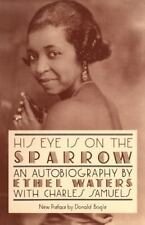 His Eye Is On The Sparrow: An Autobiography (Quality Paperbacks Series), Samuels
