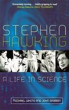 Stephen Hawking: A Life in Science, Gribbin, John, White, Michael, New condition