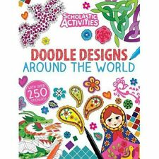 Doodle Designs Around the World by Scholastic (Paperback, 2014)