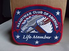 Handyman Club of America Life Member Embroidered Patch Emblem Badge Hammer Tools