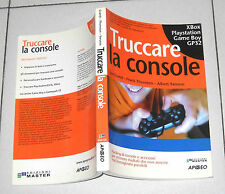 Joe Grand TRUCCARE LA CONSOLE Xbox Playstation Game Boy GP32 Apogeo 2006 PS1