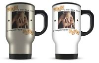 14oz Personalised Dad A Sons First Hero A Daughter First Love Travel Mug