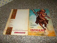 ALBUM LA STORIA DEGLI INDIANI ED.MIRA 1965 COMPLETO BELLO TIPO WEST PANINI EDIS