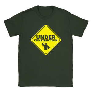 Under Construction Mens T-Shirt Funny Workout Gym Bodybuilding Top Gift