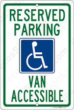 Handicap Reserved Parking Van Accessible Aluminum Sign 8x12 Made in USA