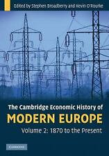 The Cambridge Economic History of Modern Europe: Volume 2, 1870 to the Present,