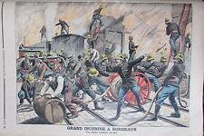POMPIERS EN ACTION GRAND INCENDIE A BORDEAUX  GRAVURE PETIT JOURNAL 1906