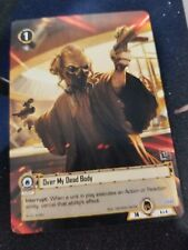 Star Wars Card Game Op play kit Q4 2017 - Over my Dead Body