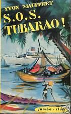 Yvon MAUFFRET / S.O.S TUBARAO .Coll JAMBO CLUB 1964