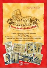 ROMA SPARITA FOOTBALL CLUB Calcio Lodigiani Atletico Cisco S.S. Lazio Curva sud