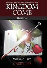 Kingdom Come : The Series Volume 2 by Casey Lee (2012, Hardcover)