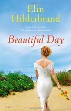 Beautiful Day: A Novel by Elin Hilderbrand