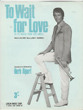 Original HERB ALPERT Sheet Music TO WAIT FORLOVE (1968)
