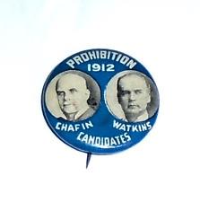 1912 PROHIBITION Third Party pin Chafin & Watkins jugate Campaign pinback button