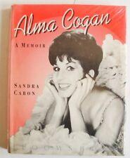 ALMA COGAN A MEMOIR 1st ed 1991 Sandra Caron HB DJ illustrated biography VGC