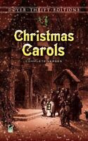 Christmas Carols: Complete Verses [Dover Thrift Editions]