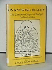On Knowing Reality; the Tattvartha chapter of Asanga's Bodhisattvabhumi Buddhism