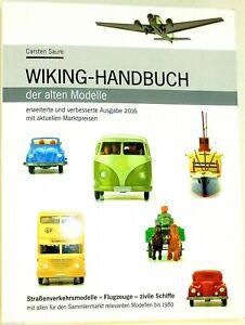 2016 Wiking Handbuch der alten Modelle Preisführer Marktpreise Saure NEU µ