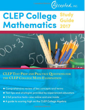 CLEP College Mathematics Study Guide 2017: CLEP Test Prep and Practice Question