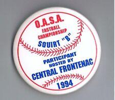 """1994 Softball Ontario OASA Championship Central Frontenac 2.25"""" Pinback Button"""