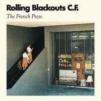 Rolling Blackouts Coastal Fever - Die French Press Neu CD Single