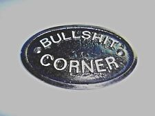 SILVER BULLSHIT CORNER - HOUSE DOOR PLAQUE WALL SIGN GARDEN - BRAND NEW -BLACK