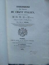 Benoît NEGRI : INSTRUCTION AUX AMATEURS DU CHANT ITALIEN, 1834, signé.