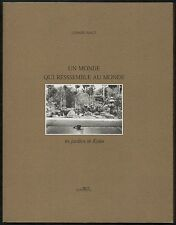 Gérard MACé. Un monde qui ressemble au monde. Kyôto. Marval, 2000. E.O.